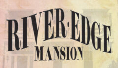 The Rivers Edge Mansion